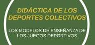 Didáctica II de los Deportes Colectivos - 3° E. FÍSICA